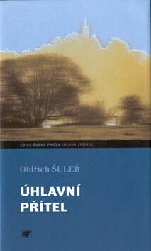 Úhlavní přítel - Oldřich Šuleř