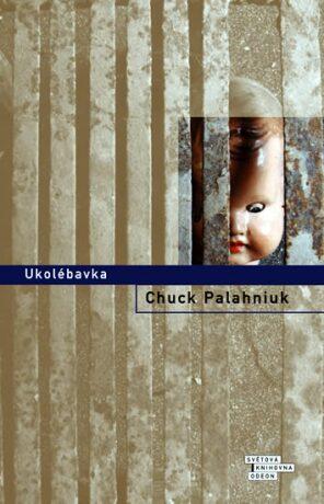 Ukolébavka - Chuck Palahniuk