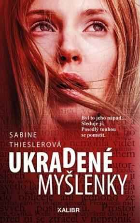 Ukradené myšlenky - Sabine Thieslerová