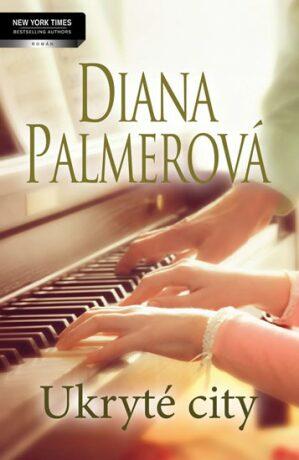 Ukryté city - Palmerová Diana