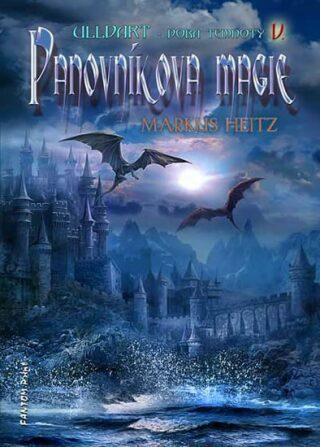 Panovníkova magie - Markus Heitz