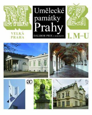 Umělecké památky Prahy - Dalibor Prix