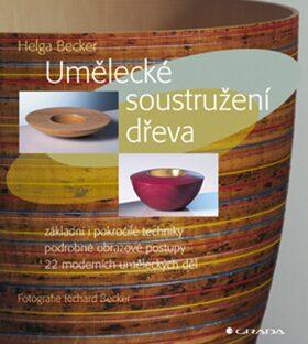 Umělecké soustružení dřeva - Helga Becker