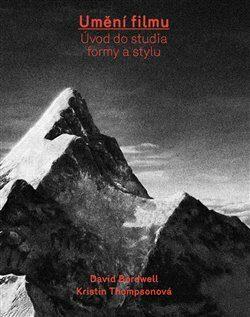 Umění filmu - David Bordwell, Kristin Thompsonová