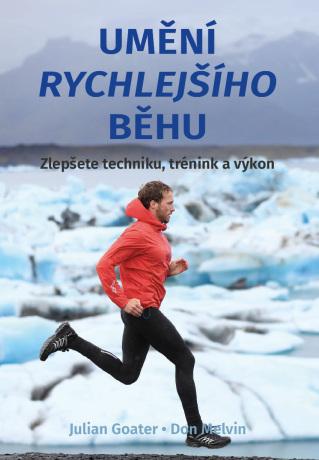 Umění rychlejšího běhu - Julian Goater, Don Melvin - e-kniha