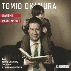 Umění vládnout - Tomio Okamura