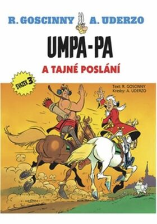 Umpa-pa a tajné poslání - René Goscinny, Albert Uderzo