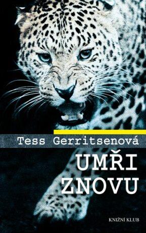 Umři znovu - Tess Gerritsen
