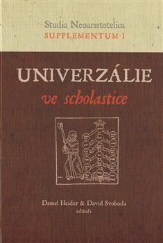 Univerzálie ve scholastice - Daniel Heider, David Svoboda