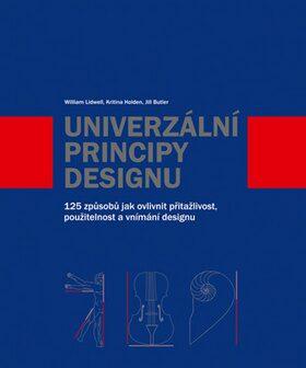 Univerzální principy designu - Jill Butler, Kritina Holden, William Lidwell