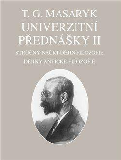 Univerzitní přednášky II. - Tomáš Garrigue Masaryk