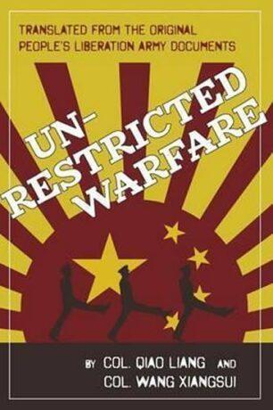 Unrestricted Warfare : China´s Master Plan to Destroy America - Liang Qiao, Xiangsui Wang