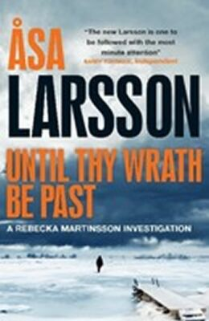 Until Thy Wrath Be Past - Äsa Larssonová