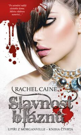Slavnost bláznů - Rachel Caineová