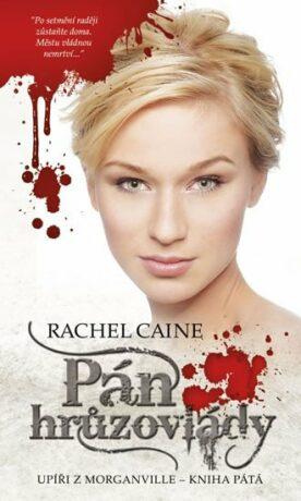 Pán hrůzovlády - Rachel Caineová