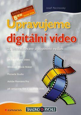Upravujeme digitální video - Josef Pecinovský - e-kniha