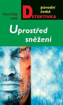 Uprostřed sněžení - František Uher