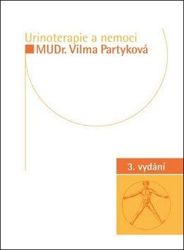 Urinoterapie a nemoci - Vilma Partyková