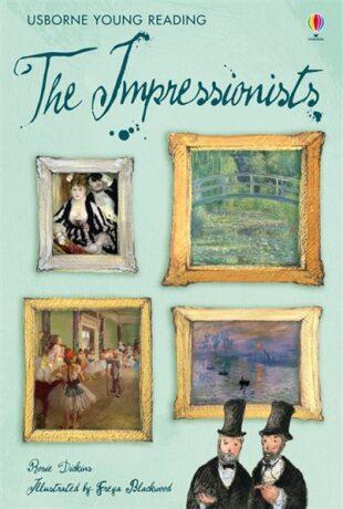 Usborne Young 3 - The Impressionists - Rosie Dickinsová