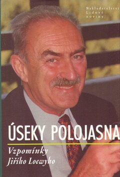 Úseky polojasna - Jiří Loewyho