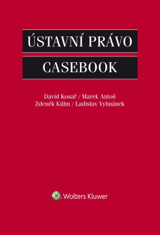 Ústavní právo - Casebook - Kolektiv