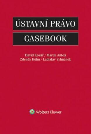 Ústavní právo Casebook - Kolektiv