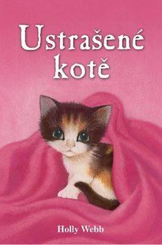 Ustrašené kotě - Holly Webb