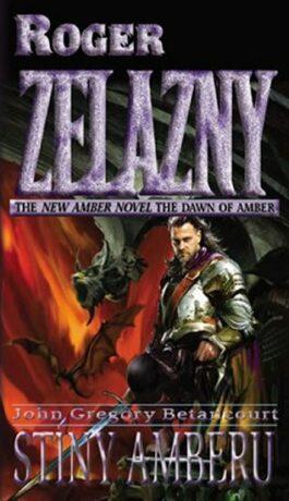 Stíny Amberu - Roger Zelazny, John Gregory Betancourt