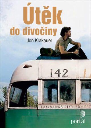 Útěk do divočiny - Jon Krakauer