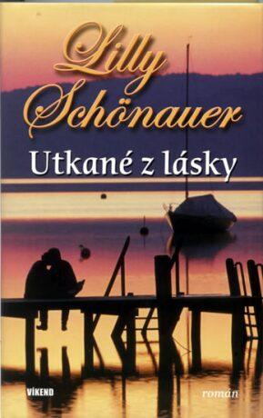 Utkané z lásky - Lilly Schönauer