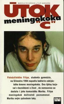 Útok meningokoka C - Marcela Pecháčková, Filip Vavroušek