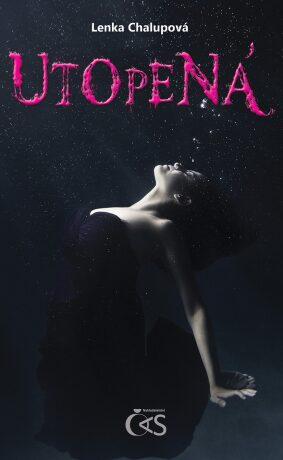 Utopená - Lenka Chalupová - e-kniha