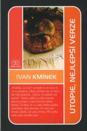 Utopie - nejlepší verze - Ivan Kmínek