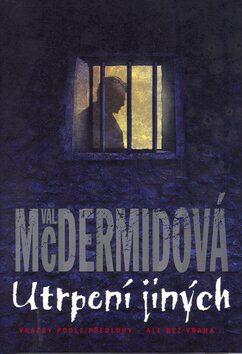Utrpení jiných - Val McDermidová