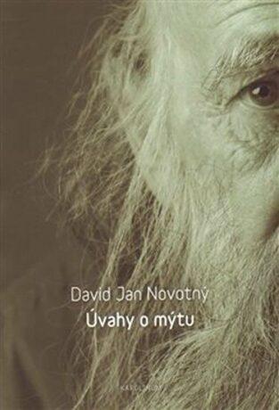 Úvahy o mýtu - David Jan Novotný
