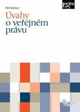 Úvahy o veřejném právu - Petr Kolman