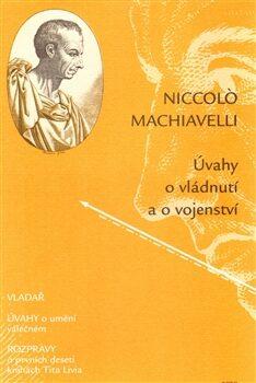 Úvahy o vládnutí a vojenství - Niccoló Machiavelli