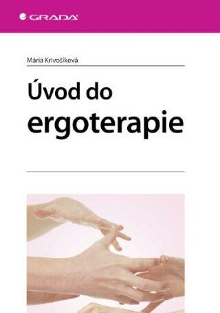 Úvod do ergoterapie - Mária Krivošíková