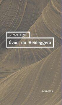 Úvod do Heideggera - Günter Figal