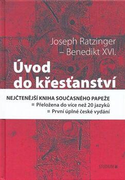 Úvod do křesťanství - Joseph Ratzinger