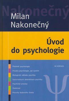 Úvod do psychologie - Milan Nakonečný