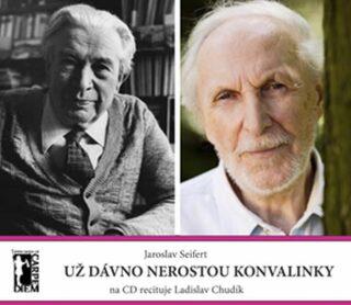 Už dávno nerostou konvalinky + CD - Jaroslav Seifert