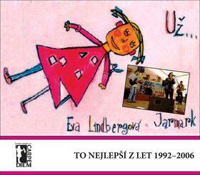 Už... to nejlepší z let 1992-2006 + CD +DVD - Eva Lindbergová