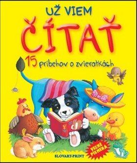 Už viem čítať 15 príbehov o zvieratkách -