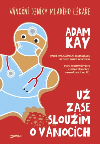 už zase sloužím o Vánocích - Adam Kay - e-kniha