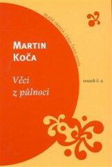 Věci z půlnoci - Martin Koča