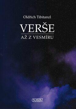 Verše až z vesmíru - Oldřich Tibitanzl
