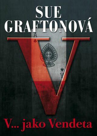 V...jako Vendeta - Sue Graftonová