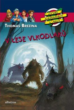 V lese vlkodlaků - Thomas C. Brezina