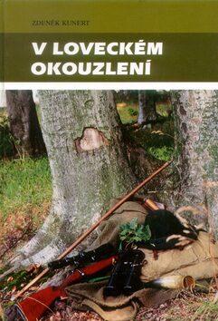 V loveckém okouzlení - Zdeněk Kunert